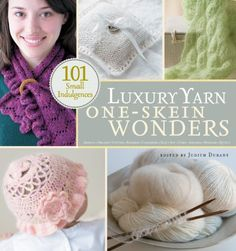 Luxury Yarn OneSkein Wonders 101 Small Indulgences * Click image for more details.