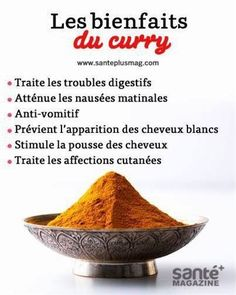 Des aliments bien-être ( informations pratiques ) Troubles Digestifs, Le Trouble, Nutrition, Curry, Health, Food, Morning Sickness, Hair Growth, Natural Health