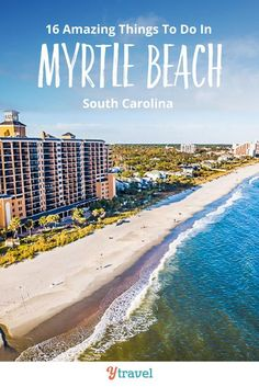 Want to visit Myrtle Beach? Here are 16 awesome things to do in Myrtle Beach South Carolina.  Ideas for activities along the boardwalk, best beach activities for travel on a budget, fun attractions with kids, incredible local food and restaurants,  and the best hotels and places to stay with kids. Don't take your Myrtle Beach vacation until you have read this travel guide!  #beach #beaches #usatravel #familytravel #familyvacation #travel #tips #traveltips