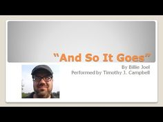 """Timothy J. Campbell performs """"And So It Goes"""" by Billie Joel"""