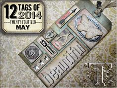 Tim Holtz 12 Tags of 2014 Challenge: May - use your favorite trinkets and embellishments to layer and incorporate an eclectic mix of elements into an artful tiled tag