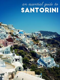 An essential guide to Santorini