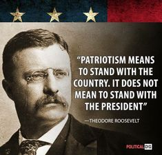 Patriotism means to stand with the country. It does not mean to stand with the president. Famous Quotes, Best Quotes, Trump Love, Political Quotes, Theodore Roosevelt, Historical Quotes, Donald Trump, Presidents, Politics