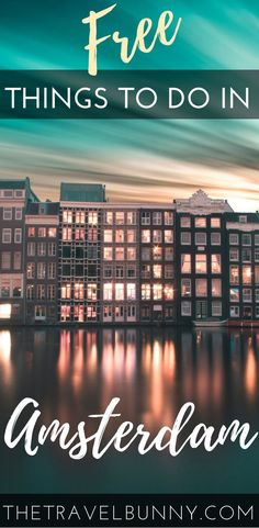 How to save money on your trip to Amsterdam with free and budget priced things to do. Travel guide and tips on ways to save money in Amsterdam and what to see and do on a budget during your trip to the city.