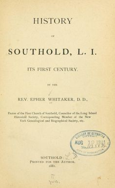 History of Southold, L.I. : its first century