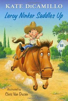 Leroy Ninker Saddles Up as part of Chapter Books for Preschoolers List