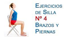 Ejercicios de Silla Basicos nº4 Piernas y Brazos