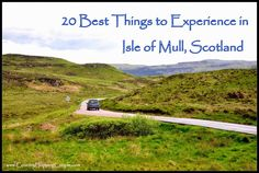 20 Best Things to Experience in Isle of Mull, Scotland