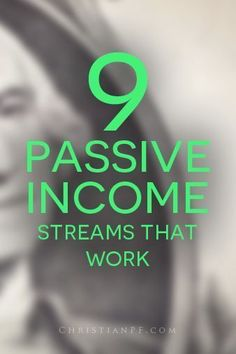 9 passive income streams that work... http://christianpf.com/9-passive-income-streams-that-work/ Making Money, Making Money Ideas, Making Money Online