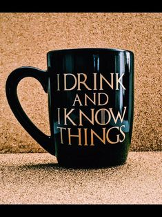 Game of Thrones Mug I Drink and I Know Things Mug Game of Game Of Thrones Gifts, Game Of Thrones Fans, Mother Of Dragons, Coffee Mugs, Make It Yourself, Drinks, Unique Jewelry, Tableware, Etsy