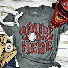 Bella Canvas gray t shirt. You're Outta Here with a baseball. Baseball Mom Shirts, Softball Mom, Cute Shirts, Softball Cheers, Softball Crafts, Softball Pitching, Baseball Stuff, Fastpitch Softball, Baseball Shirt Designs