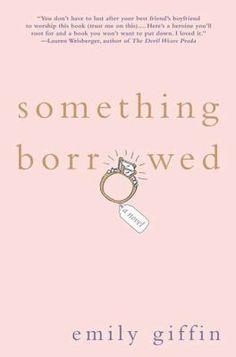 Something Borrowed by Emily Giffin #ebrpl #beachreads