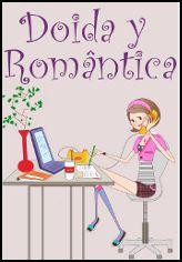 *** Doida y Romântica no Abril Imperdível 2014 do Literatura de Mulherzinha - http://livroaguacomacucar.blogspot.com.br/2014/04/doida-y-romantica-no-abril-imperdivel.html