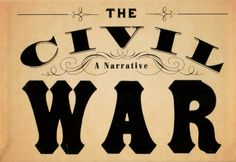 The Civil War: A Narrative | Open Letters Monthly - an Arts and ...