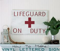 a great lifeguard on duty sign for summer decorating #bhgsummer