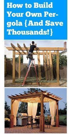 How To Build Your Own Pergola DIY - Gardening Daily #pergoladiy