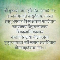 श्री गुरुभ्यो नम:, हरि:ॐ, शम्भवे नम: ॐनमोभगवते वासुदेवाय, नमस्ते अस्तु भगवान विश्वेश्वराय महादेवाय त्र्यम्बकाय त्रिपुरान्ताकाय त्रिकालाग्निकालाय कलाग्निरुद्राया नील्कंठाया मृत्युन्जायाया सर्वेश्वराय सदाशिवाय श्रीमन्महादेवाया नम:।। Sanskrit Quotes, Sanskrit Mantra, Vedic Mantras, Yoga Mantras, Hindu Mantras, Hanuman Chalisa, Krishna Radha, Durga, Mahakal Shiva
