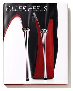 """Shoes by Christian Louboutin on the cover of """"Killer Heels,"""" the catalogue for a new exhibition at the Brooklyn Museum."""