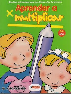 *MIS COSAS DE MAESTRA*: Aprendo a multiplicar (Cuadernillo)