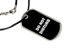Do Not Disturb - Military Dog Tag Black Cord Necklace *** Want additional info? Click on the image.
