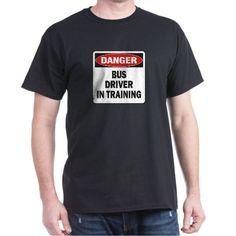 Bus Driver T-Shirt on CafePress.com
