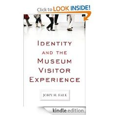 Amazon.com: IDENTITY AND THE MUSEUM VISITOR EXPERIENCE eBook: John H Falk: Kindle Store
