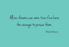 It takes courage to make things happen!