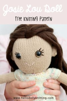 PDF Knitting Pattern - Josie Lou the knitted doll, Children's Stuffed Toy, Knitted Dolly Knitting Dolls Free Patterns, Knitted Dolls Free, Knitting Blogs, Free Knitting, Baby Knitting, Knitted Animals, Stuffed Toys Patterns, Etsy, Hello Dolly