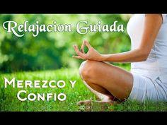 Meditacion Guiada para la Autoestima y Relajacion - Relajacion Guiada Mental Positiva - Motivacion - YouTube