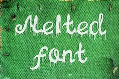 Melted font by Ana Babii on @creativemarket