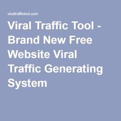 Viral Traffic Tool - Brand New Free Website Viral Traffic Generating System