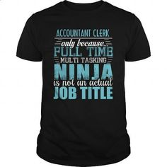ACCOUNTANT CLERK Ninja T-shirt - #hoodies for women #first tee. ORDER NOW => https://www.sunfrog.com/LifeStyle/ACCOUNTANT-CLERK-Ninja-T-shirt-Black-Guys.html?id=60505