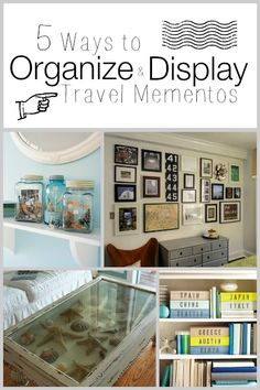 5 Ways to Organize and Display Travel Mementos | Tipsaholic.com #travel #display #mementos #decor #home #ideas