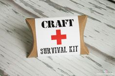 Craft Survival Kit and FREE Printable—change to teacher appreciation, or craft idea maybe