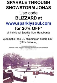 ❄️❄️❄️Sparkle through Snowstorm Jonas with @sparklysoulinc! Use code BLIZZARD at www.sparklysoul.com for 20% OFF* all individual Sparkly Soul Headbands + Automatic Free US shipping on orders $30+ (after discount) *excludes packs & accessories *Wholesale or other Promotion Codes cannot be used in conjunction with this offer *Cannot be applied to past orders Offer valid through Sunday 1/24 11:59pm PST.