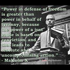 Malcolm X quote.