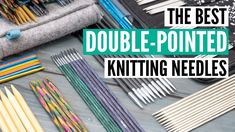 Double Pointed Knitting Needles, Knitting Supplies, Good Things