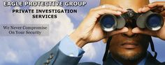 Eagle Protective Group Private Investigation Services in Texas.