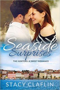 Seaside Surprises: A Sweet Romance (The Seaside Hunters Book 1) - Kindle edition by Stacy Claflin. Literature & Fiction Kindle eBooks @ Amazon.com.