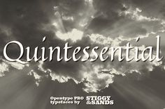 Quintessential Pro Fonts **A Swift & Fluid Calligraphic Hand.**Quintessential Pro is based on the calligraphic letterin by Stiggy & Sands