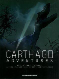 Carthago Adventures (Coffret Tomes 1 à 4) - (Jaouen / Brice Cossu / Fafner / Drazen Kovacevik / Didier Alcante / Christophe Bec / Giles Daoust) - Science-fiction [TRIBULLES, une librairie du réseau Canal BD]
