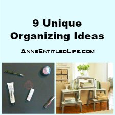 9 Unique Organizing Ideas