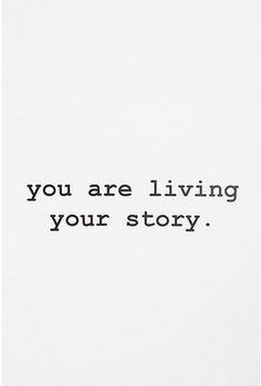 You are living YOUR