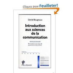 Introduction aux sciences de la communication:  Daniel Bougnoux Communication, Science, Livres, Communication Illustrations