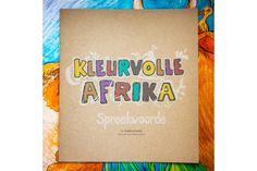 Kleurvolle Afrika Spreekwoorde by Colour Africa on hellopretty.co.za