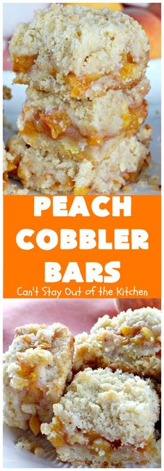 Peach Cobbler Bars | Can't Stay Out of the Kitchen | these fabulous blondies taste just like eating #peachcobbler! Amazing #dessert #peaches #cookie Shared by Where YoUth Rise