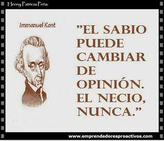 Es mejor aprender ser sabio para poder cambiar de opinión y nunca quedar como un necio. http://www.hennypatriciapena.com/