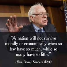 My board, Good Politicians and Good Corporations, was supposed to remain permanently empty.  However, I have found one politician that truly deserves honor.  ~ Sen. Bernie Sanders.  Wish I lived in Vermont.