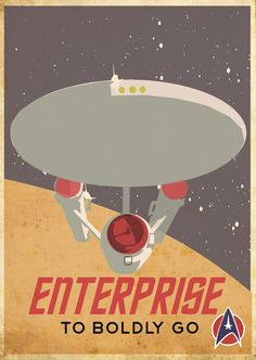 Star Trek, Enterprise retro poster - Based on a Canadian Pacific Travel by Train poster.
