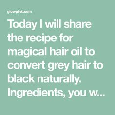 Today I will share the recipe for magical hair oil to convert grey hair to black naturally. Ingredients, you will need- 50ml of organic coconut oil( preferable natural coconut oil) 4 tablespoon of Indian gooseberry powder(amla powder) Method- 1. Firstly take 50 ml of pure coconut oil in a pan. Now add 4 tablespoons of Indian …